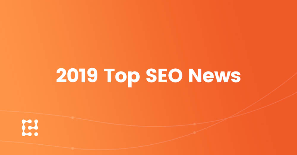 2019 Top SEO News
