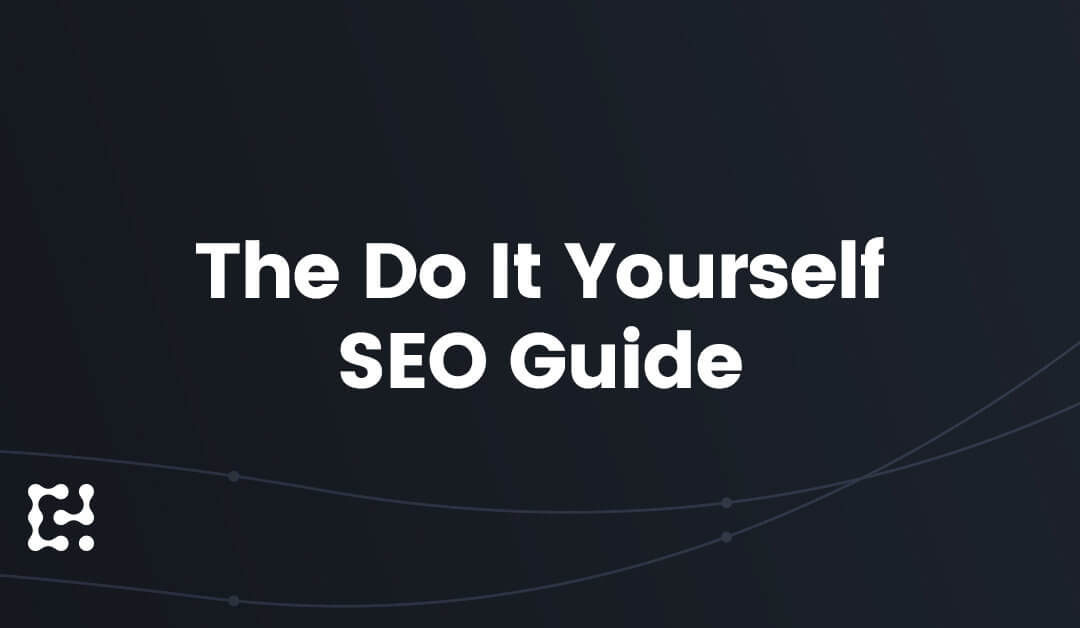 The Do It Yourself SEO Guide